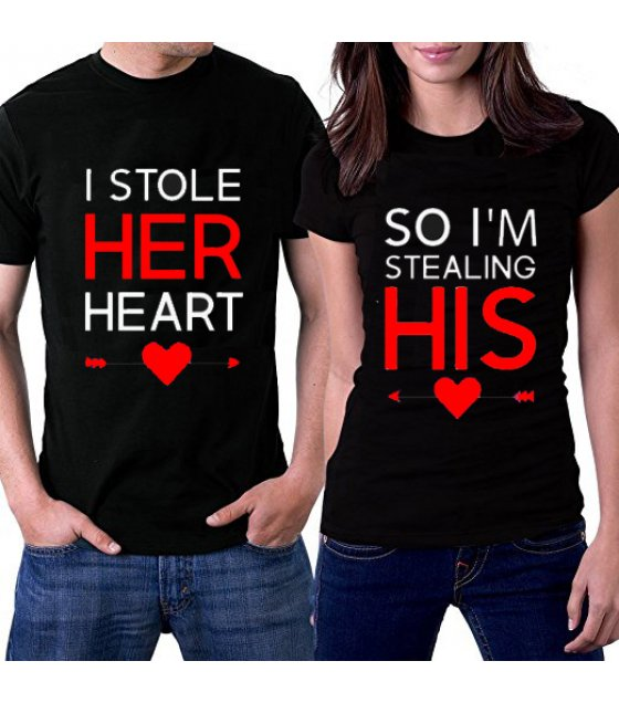 CT010 - I STOLE HER HEART couple Tshirt