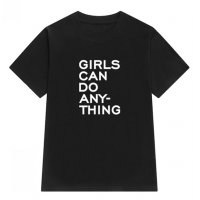 C254 - Girl Can Do Any Thing T-Shirt